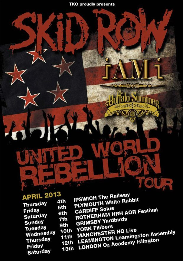 Skidrow I am I tour dates