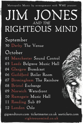 Jim Jones & The Righteous Mind on UK Tour