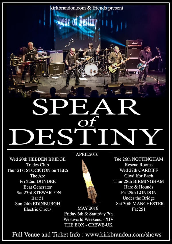 SpearOfDestiny,2016 UK tour,Kirk Brandon,Craig Adams,Adrian Portas,Steve Allen Jones,Phil Martini