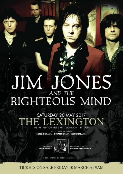 Debut LP by Jim Jones & The Righteous Mind, Phil Martini, Studio Drummer, Vocals, Super Natural, The Lexington 20 May 2017, Interceptor Management