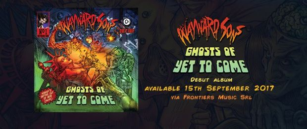 Wayward Sons highly anticipated debut LP 'Ghosts Of Yet To Come' released on Frontiers Music, 15th September 2017. Toby Jepson, Phil Martini, Paiste Cymbals, Vic Firth Drumsticks, Aquarian Drumheads, Mapex Orion Drums, Ludwig Maple Snare Drum, Vale Studios, Chris D'Adda