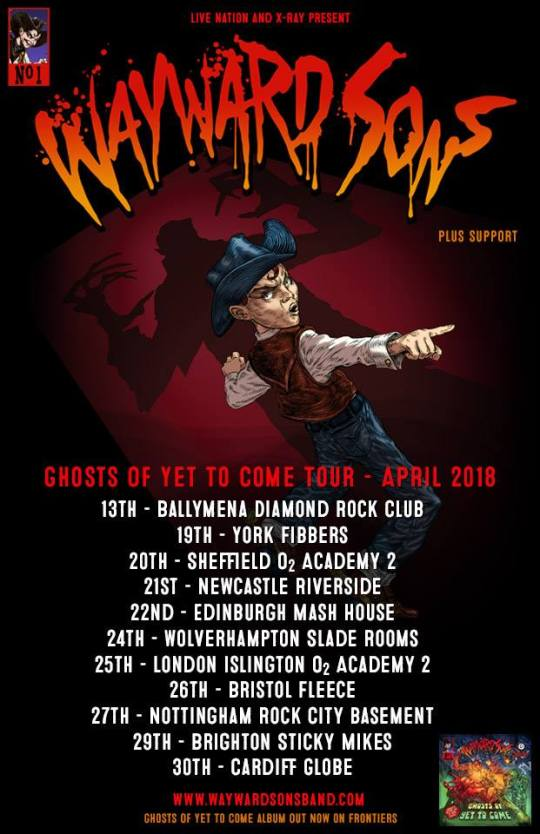 Wayward Sons, Ghosts Of Yet To Come Tour, Live shows 2018, Toby Jepson, Phil Martini, X-Ray Touring, Live Nation UK, Frontiers Music, Paiste Cymbals, Mapex Drums, Vic Firth Sticks, Aquarian Drumheads, Ludwig Snares, British Rock N Roll, I Don't Wanna Go EP, Zombies