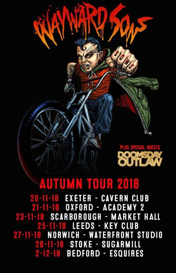 Wayward Sons, Winter Headline Tour 2018, Ghosts Of Yet To Come, I Don't Wanna Go EP, X-Ray Touring, British Rock N Roll, Toby Jepson, Phil Martini, Sam Wood, Nic Wastell, Dave Kemp, Liverpool Academy, Exeter Cavern, Oxford Academy, Scarborough Apollo, Leeds Key Club, Norwich Waterfront, Stoke Sugarmill, Bedford Esquires, Mapex Orion Drums, Paiste 2002 Cymbals, Vic Firth 3A Drumsticks, Aquarian Response 2 Drumheads, Ludwig Black Beauty SnareDrum, Frontiers Music, Planet Rock Radio, Until The End, Best New Band
